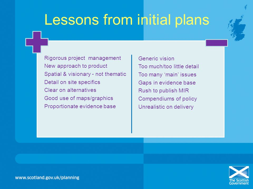 Lessons from initial plans
