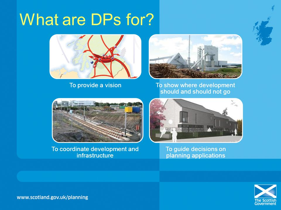 What are DPs for To provide a vision