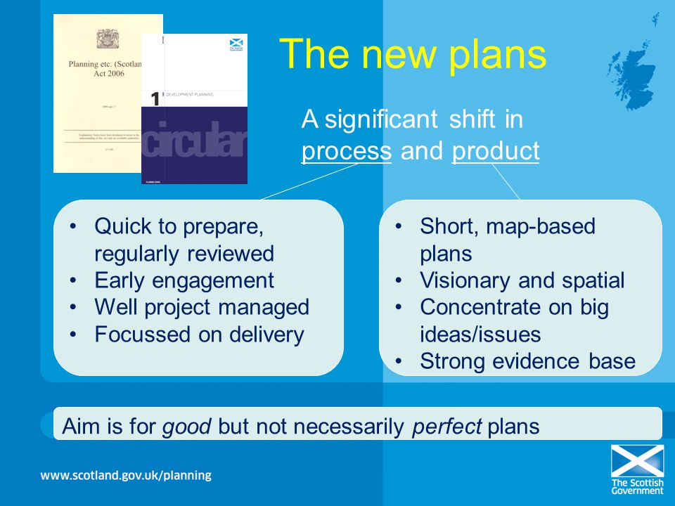 The new plans A significant shift in process and product