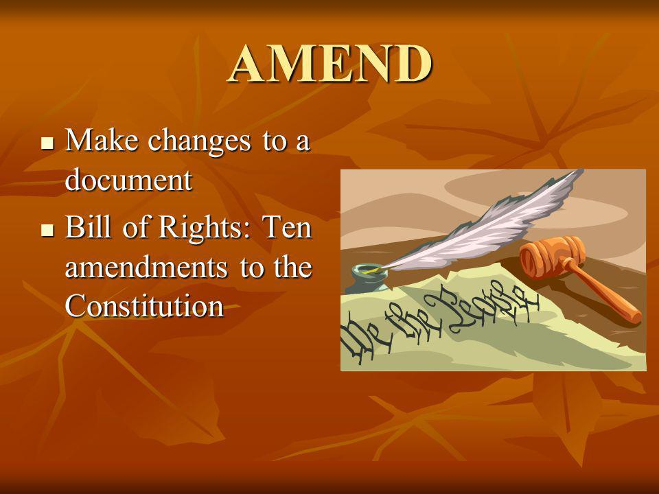 AMEND Make changes to a document