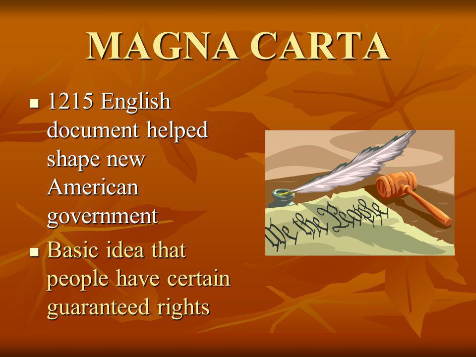 MAGNA CARTA 1215 English document helped shape new American government