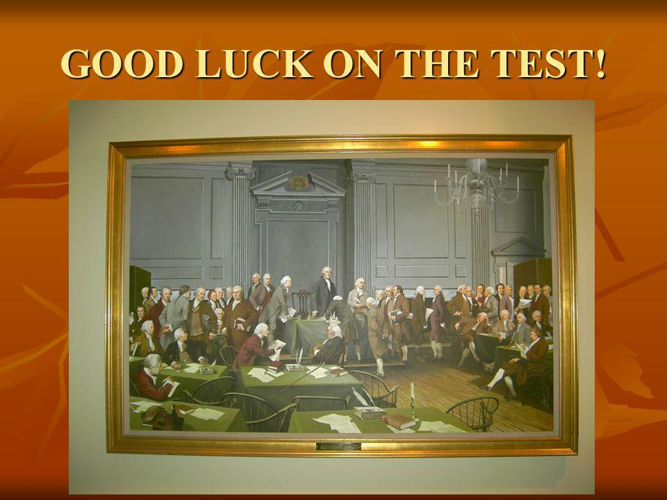 GOOD LUCK ON THE TEST!