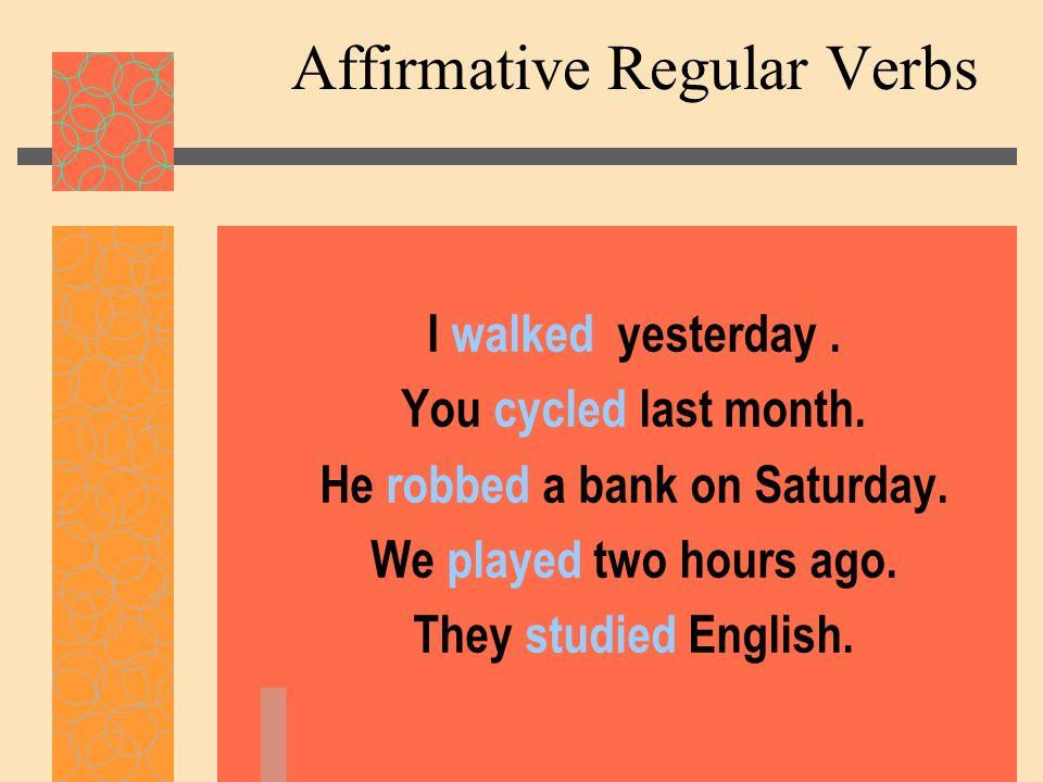 Affirmative Regular Verbs