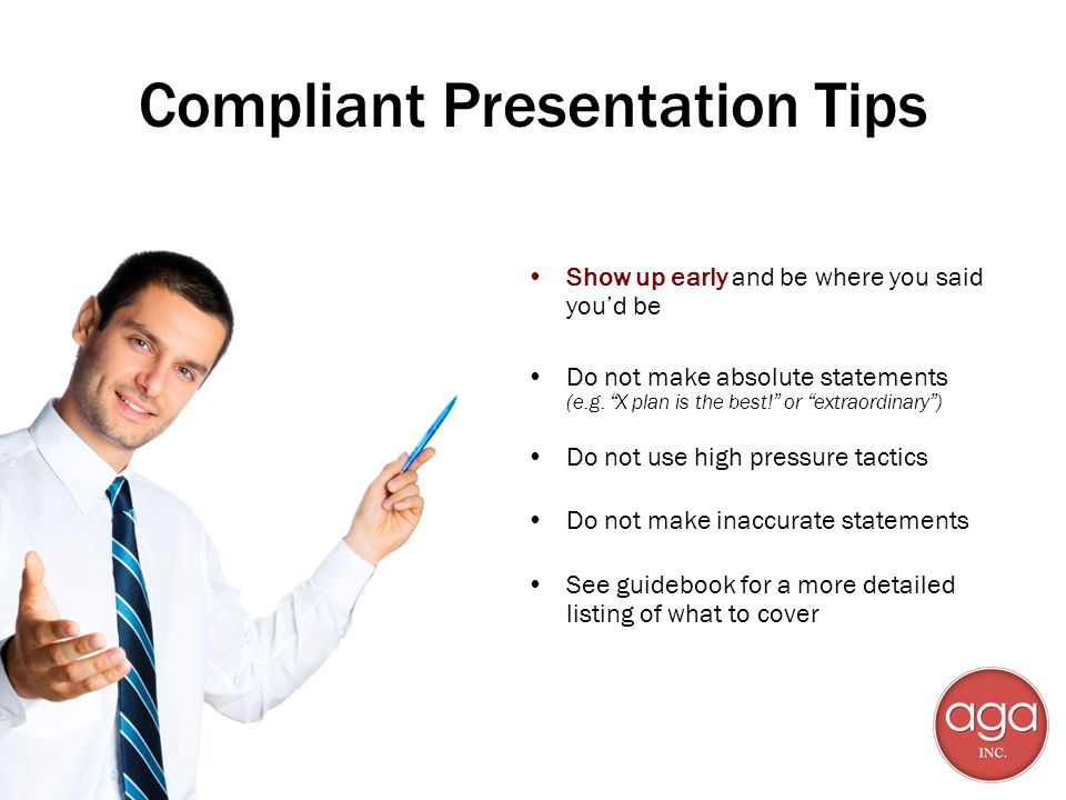 Compliant Presentation Tips