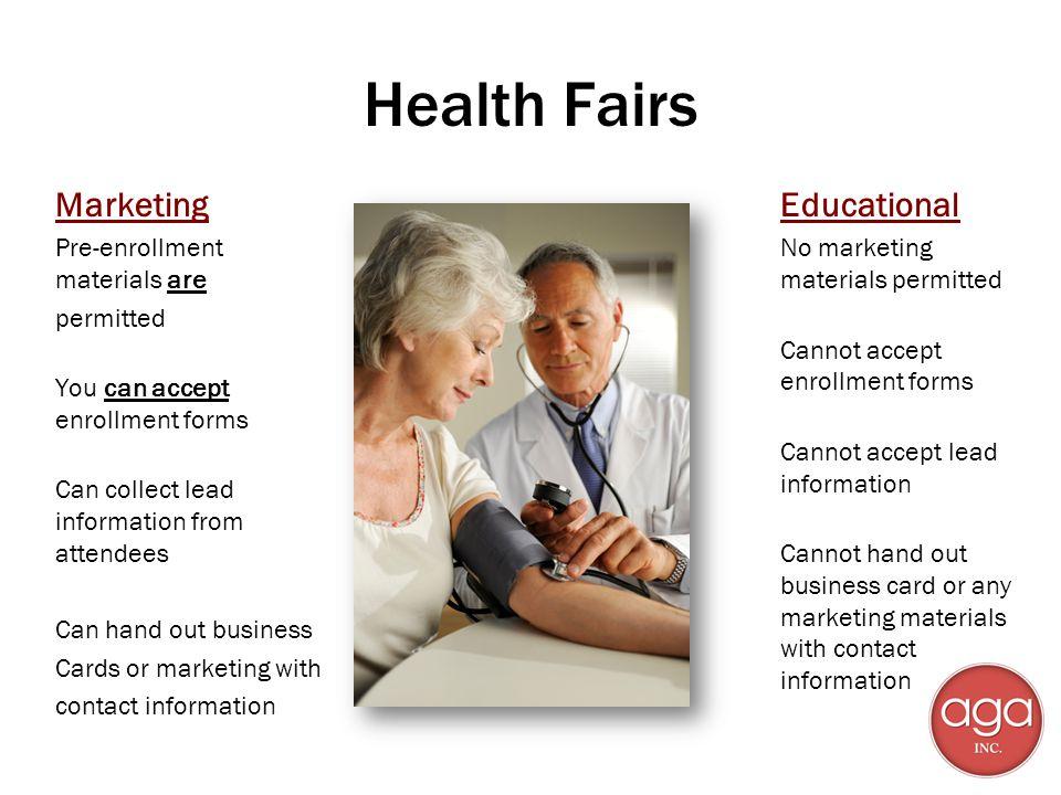 Health Fairs Marketing Educational Pre-enrollment materials are