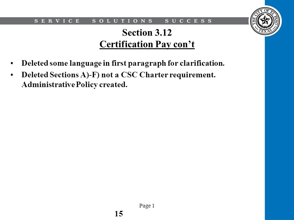 Section 3.12 Certification Pay con't