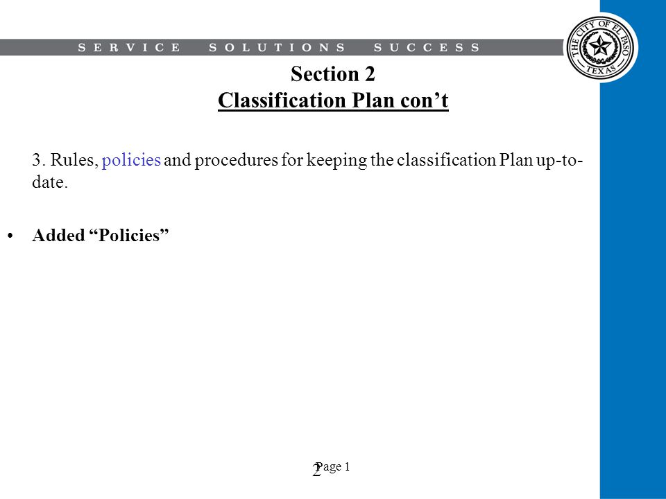 Section 2 Classification Plan con't