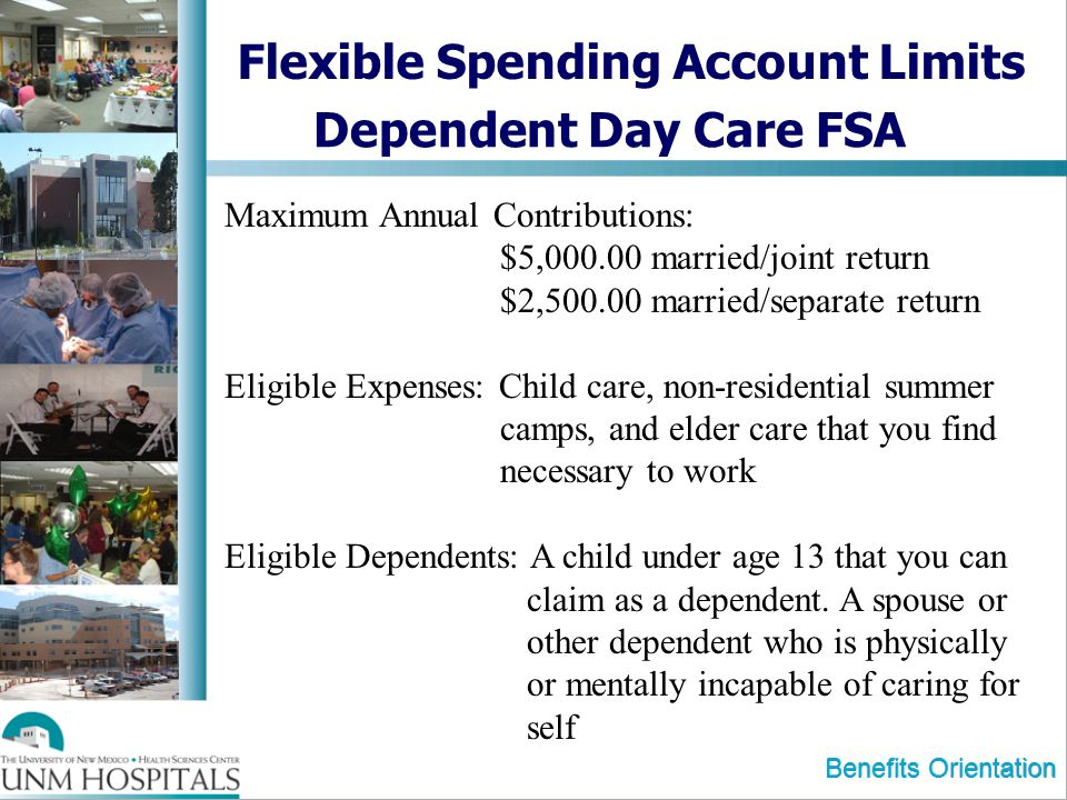 Flexible Spending Account Limits Dependent Day Care FSA