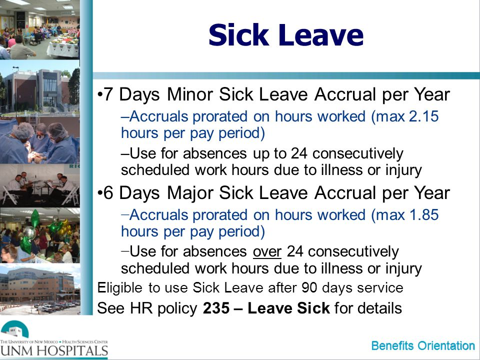 Sick Leave 7 Days Minor Sick Leave Accrual per Year