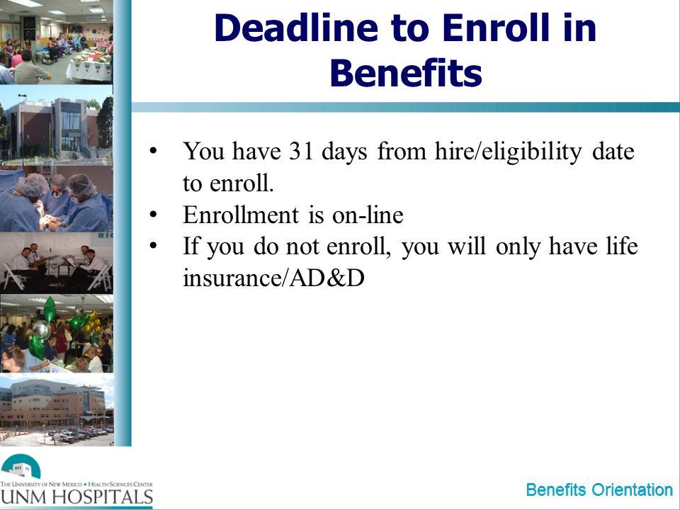 Deadline to Enroll in Benefits