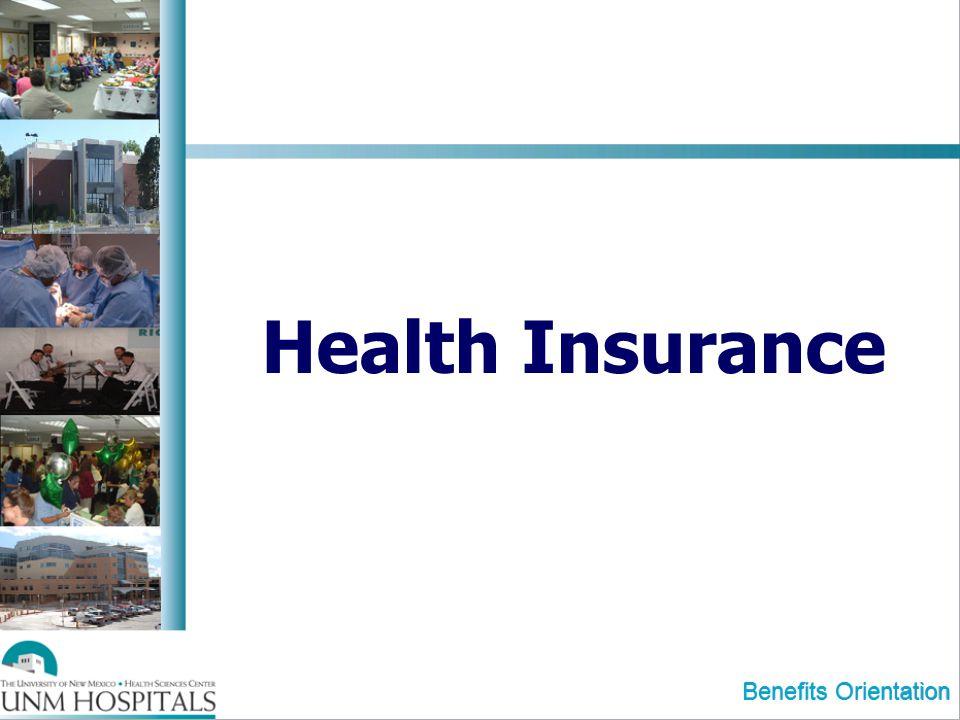 Health Insurance Benefits Orientation