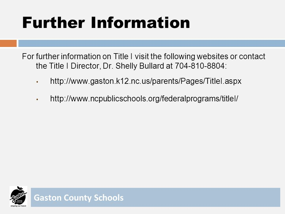 Further Information Gaston County Schools