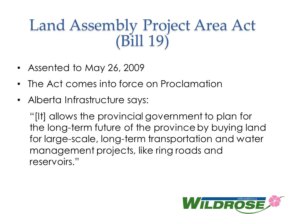Land Assembly Project Area Act (Bill 19)