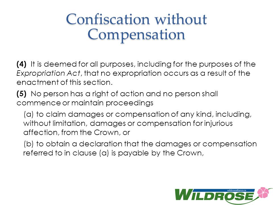 Confiscation without Compensation