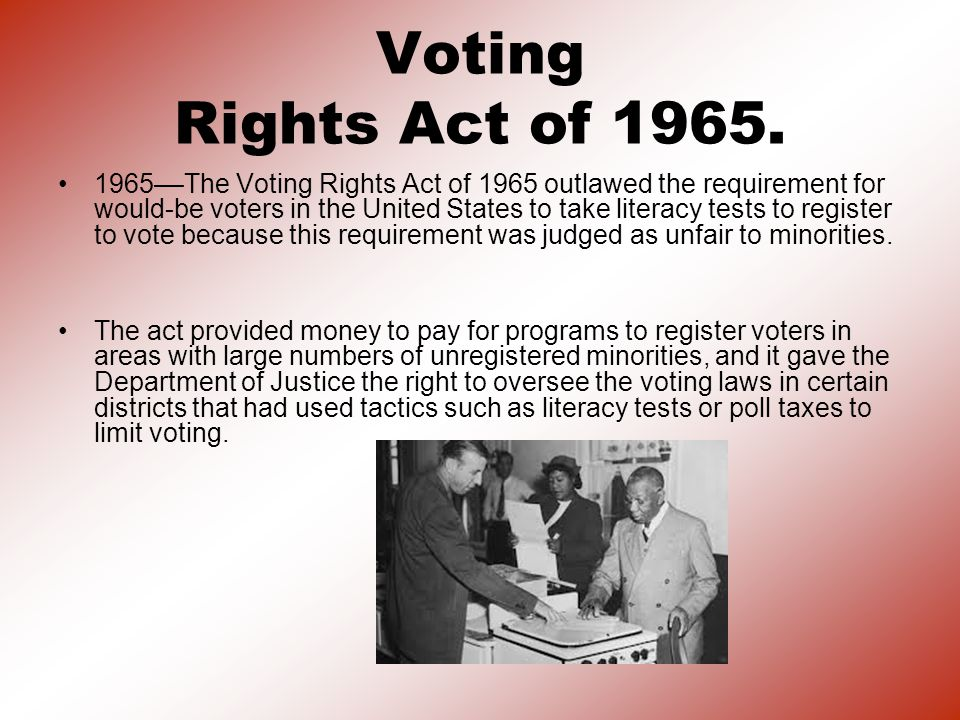 Voting Rights Act of 1965.