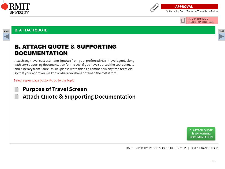 B. ATTACH QUOTE & SUPPORTING DOCUMENTATION