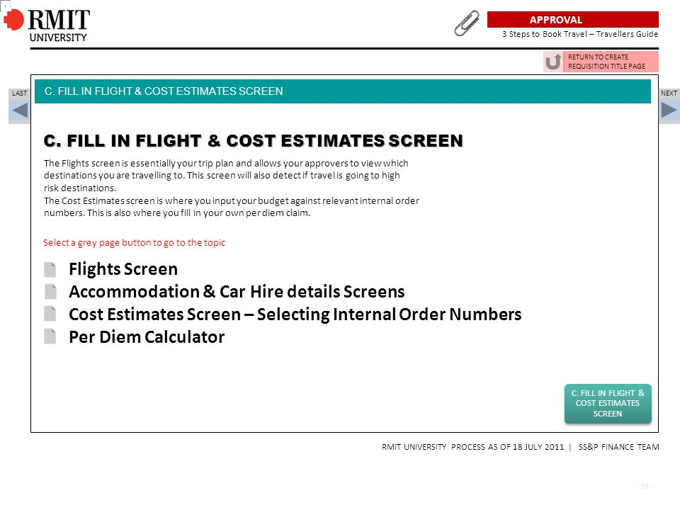 C. FILL IN FLIGHT & COST ESTIMATES SCREEN