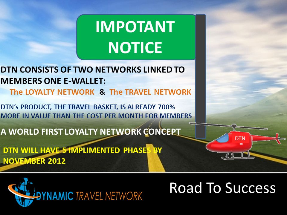 The LOYALTY NETWORK & The TRAVEL NETWORK