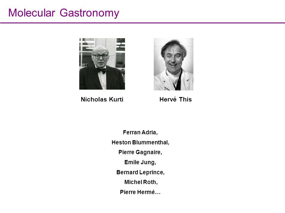 Molecular Gastronomy Nicholas Kurti Hervé This Ferran Adria,
