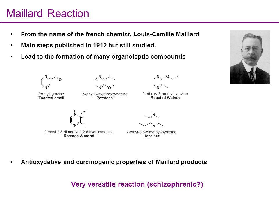 Very versatile reaction (schizophrenic )