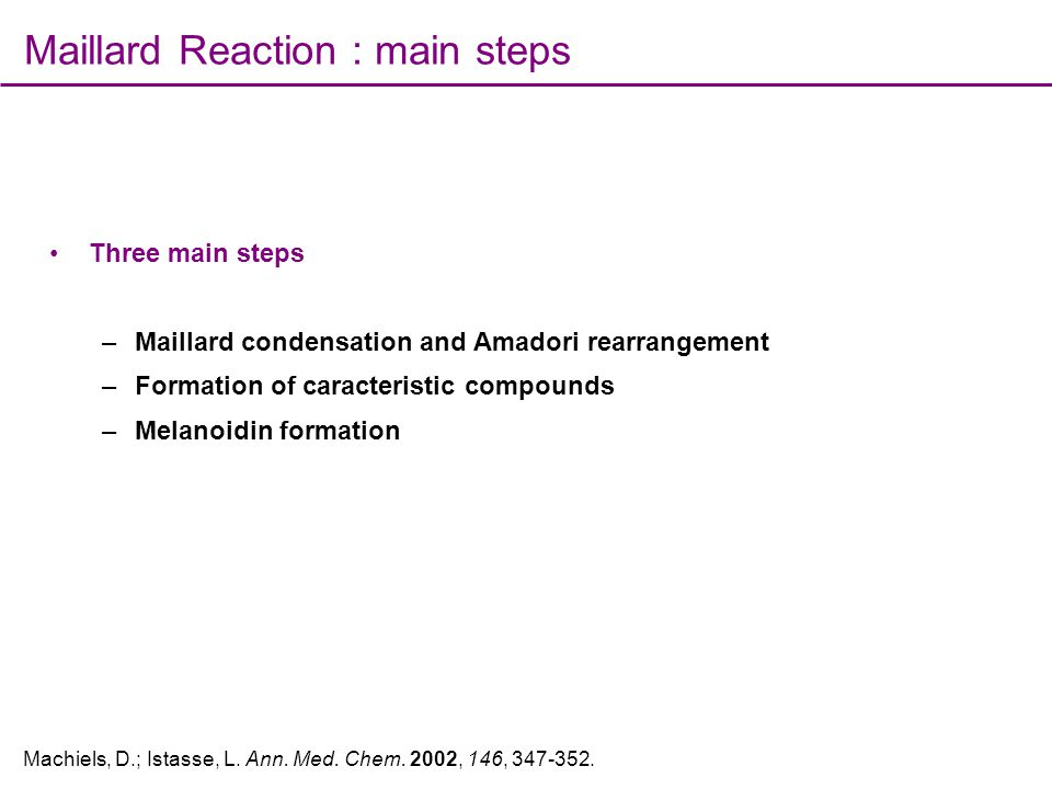 Maillard Reaction : main steps