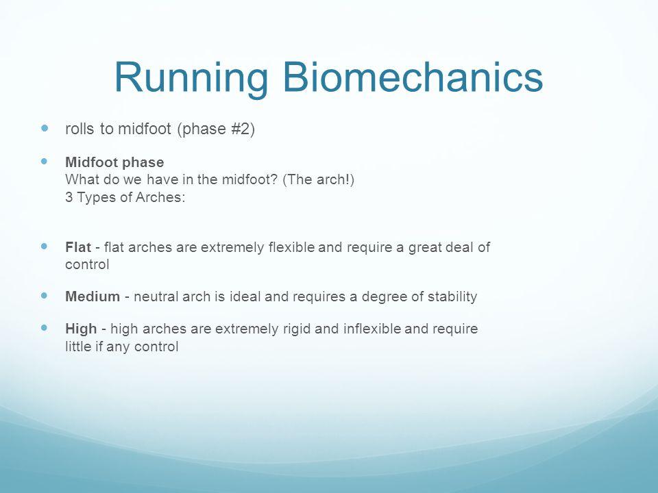 Running Biomechanics rolls to midfoot (phase #2)