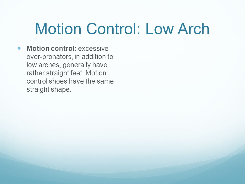 Motion Control: Low Arch