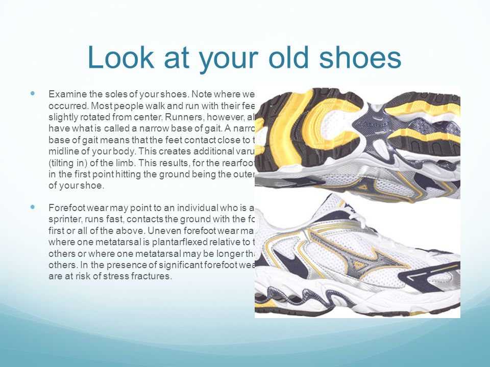 Look at your old shoes