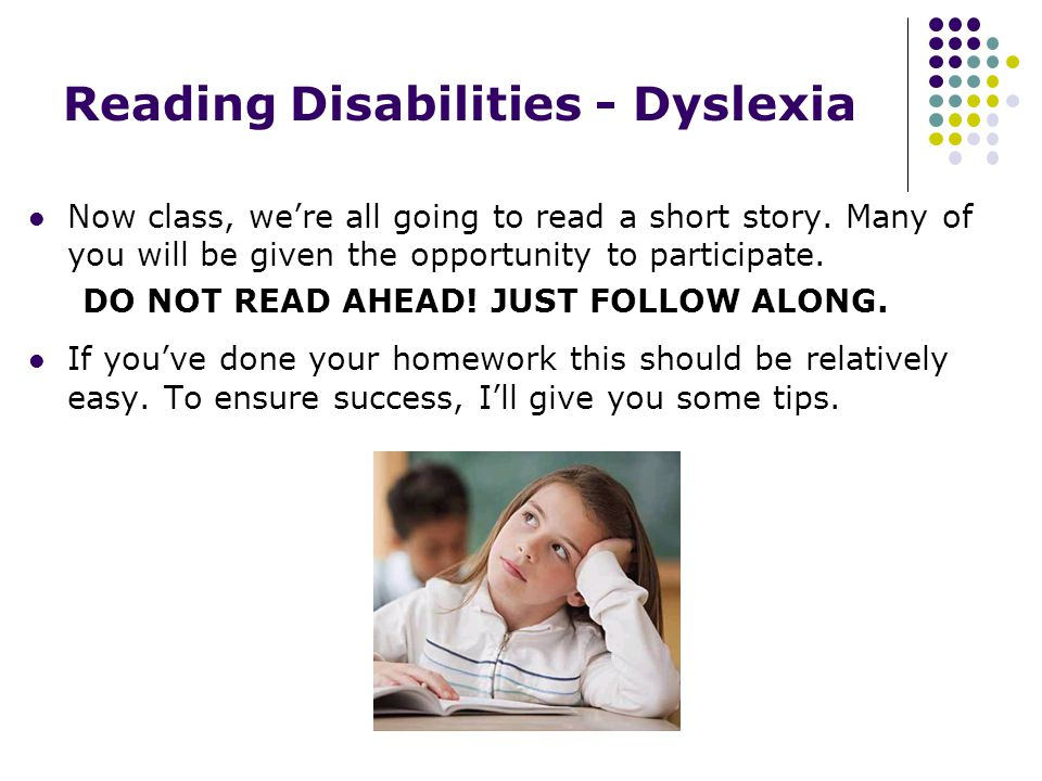 Reading Disabilities - Dyslexia