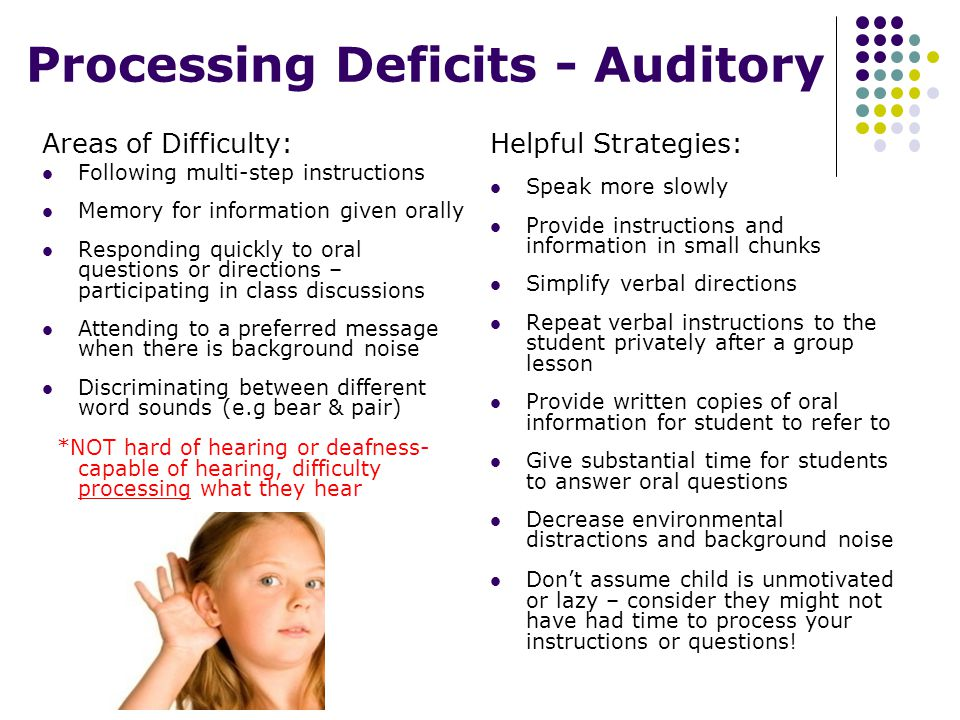 Processing Deficits - Auditory