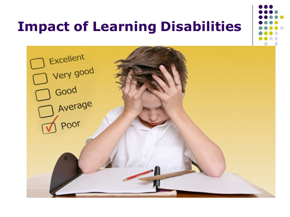 Impact of Learning Disabilities