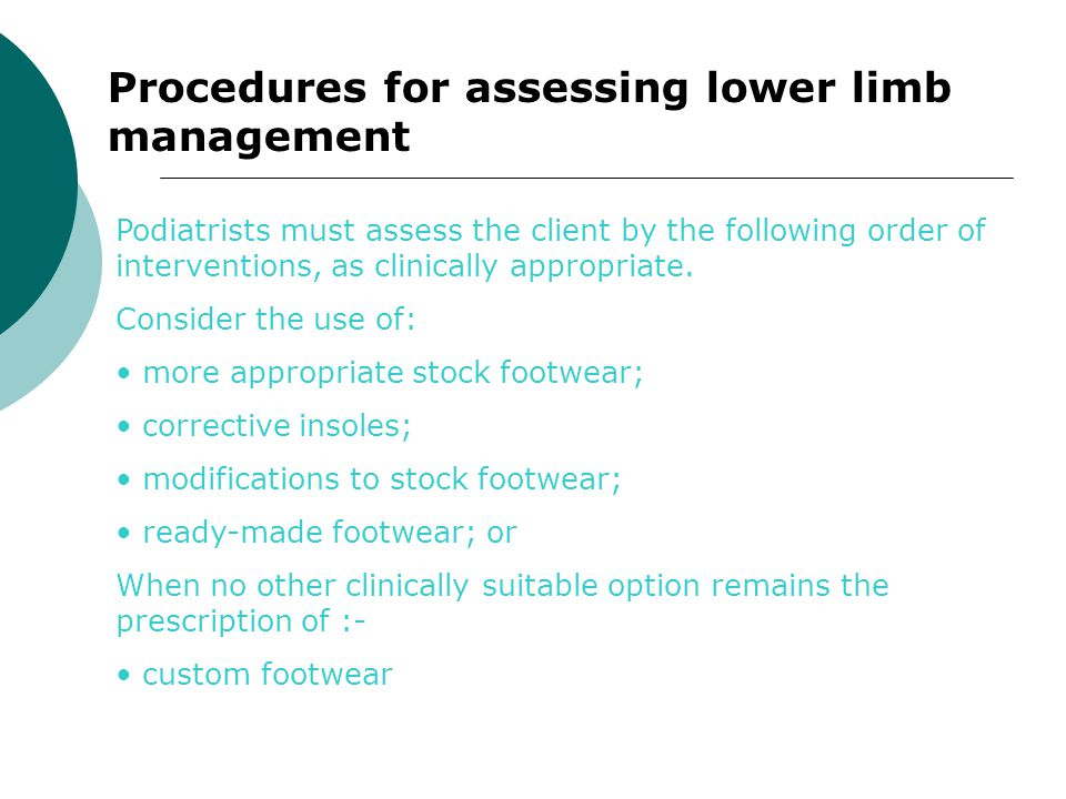 Procedures for assessing lower limb management