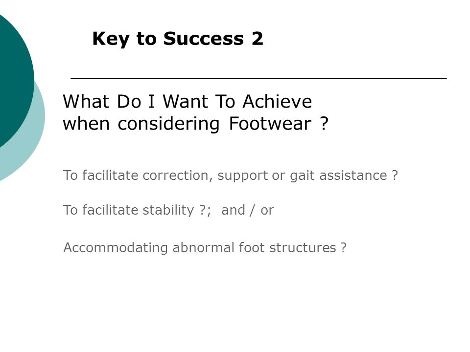 What Do I Want To Achieve when considering Footwear