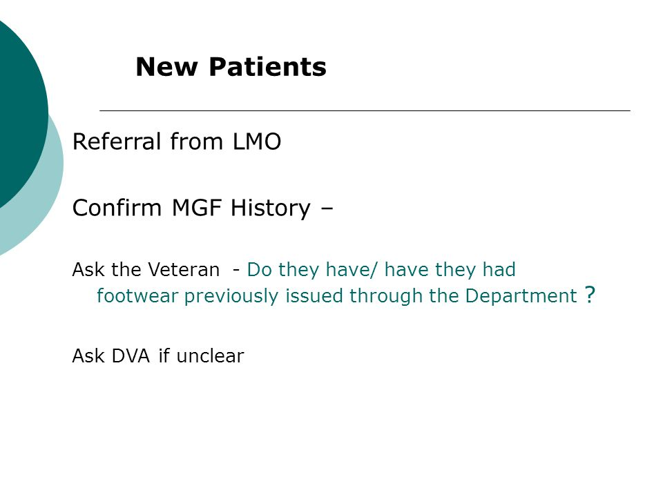 New Patients Referral from LMO Confirm MGF History –
