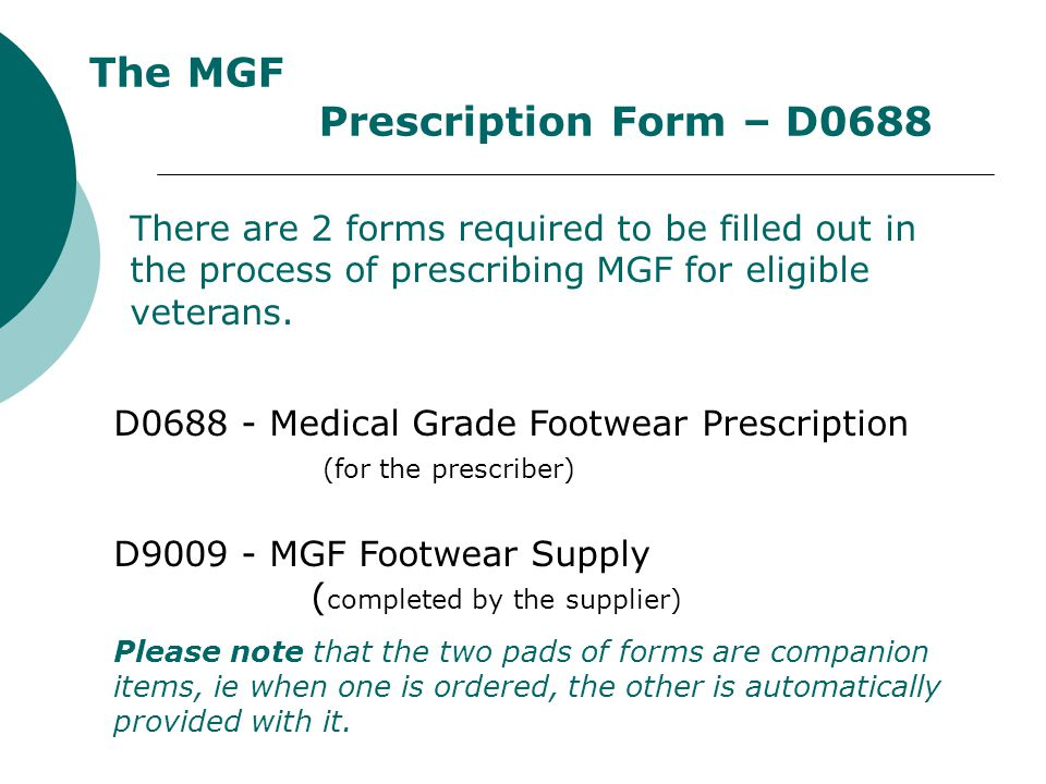 The MGF Prescription Form – D0688