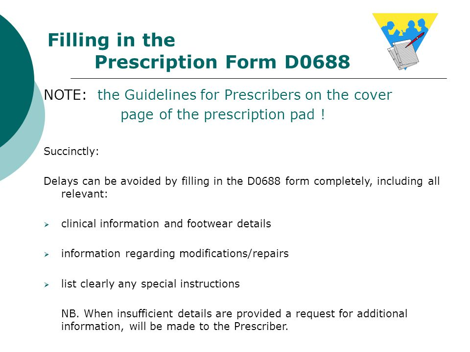 Filling in the Prescription Form D0688