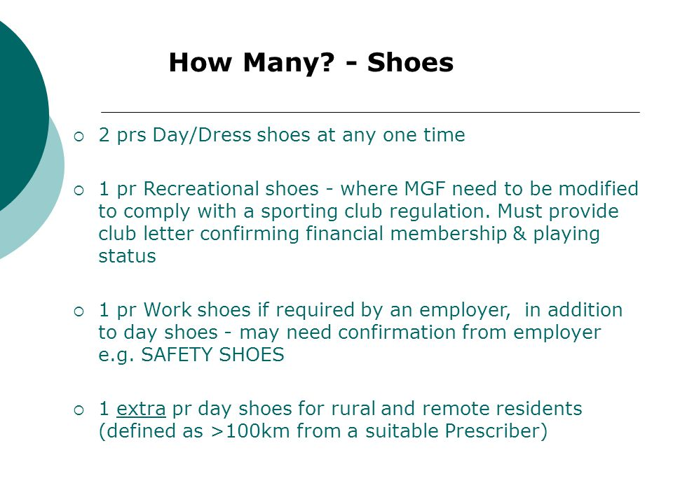 How Many - Shoes 2 prs Day/Dress shoes at any one time