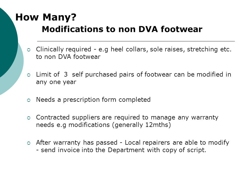 How Many Modifications to non DVA footwear