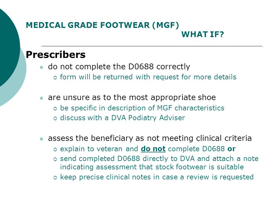 MEDICAL GRADE FOOTWEAR (MGF) WHAT IF