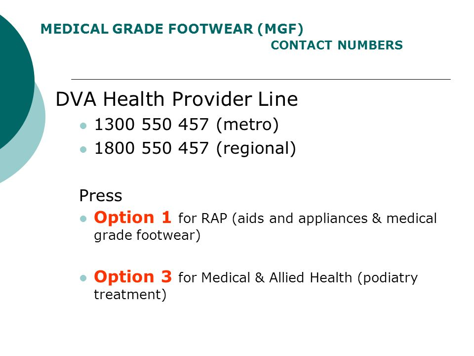 MEDICAL GRADE FOOTWEAR (MGF) CONTACT NUMBERS