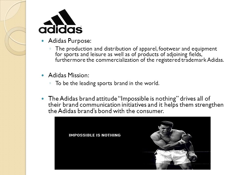 Adidas Purpose: Adidas Mission: