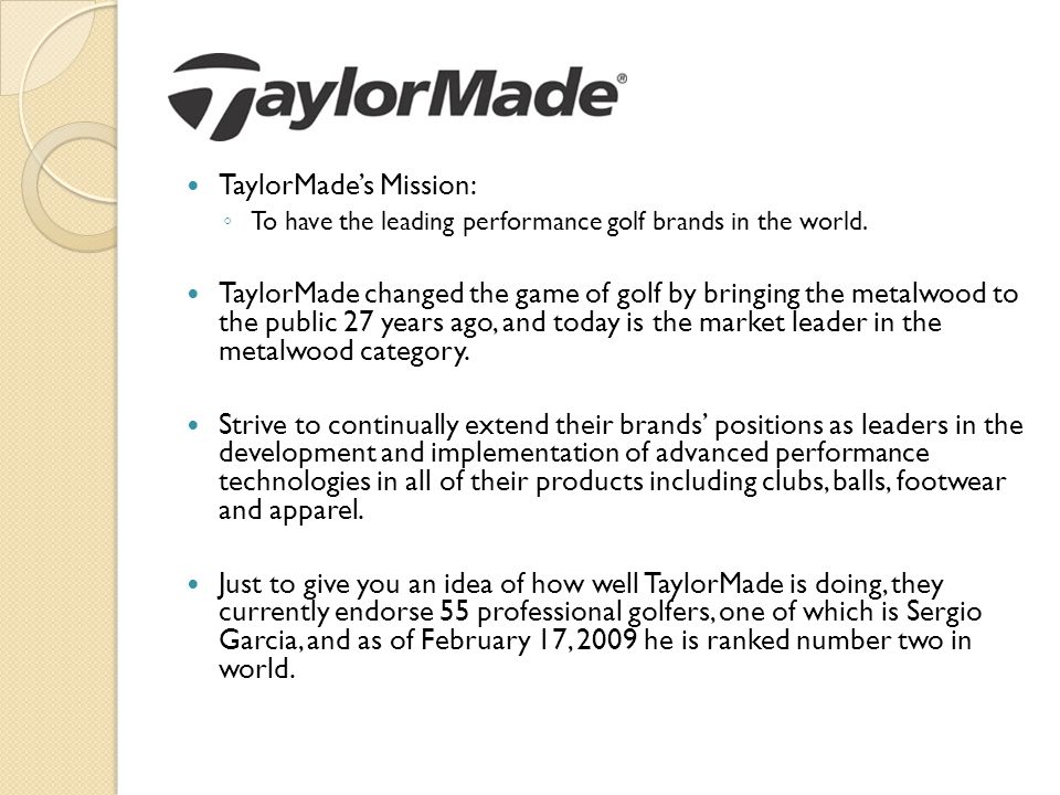 TaylorMade's Mission: