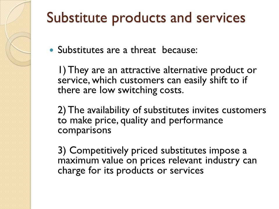Substitute products and services