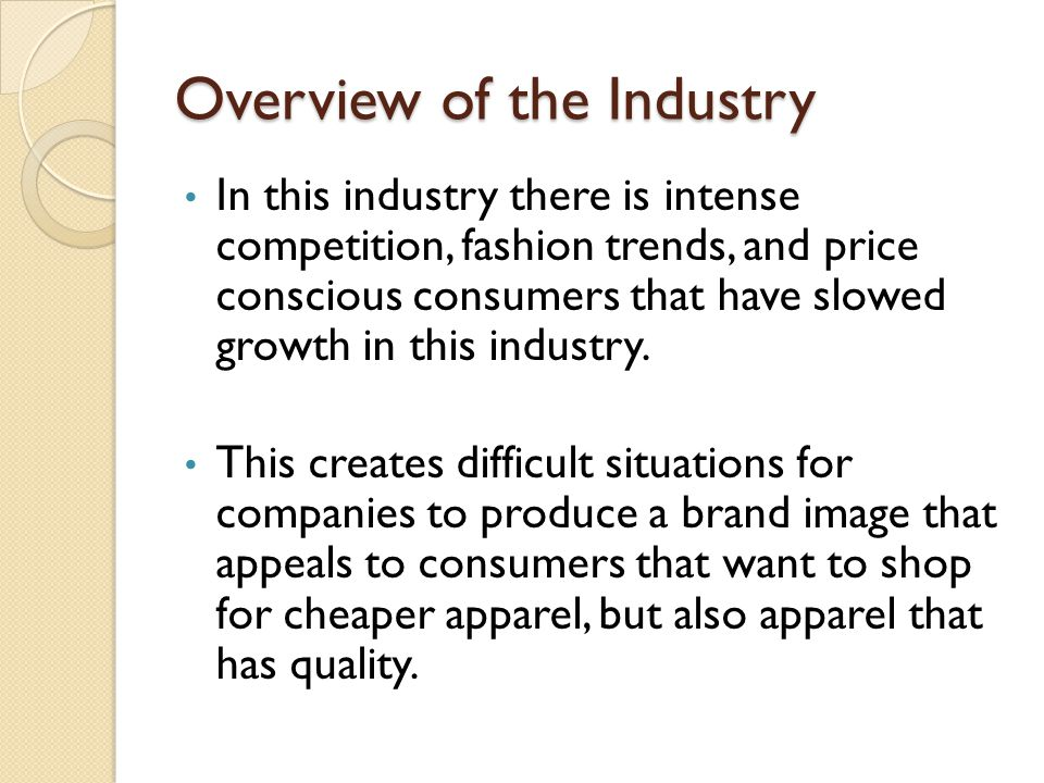 Overview of the Industry