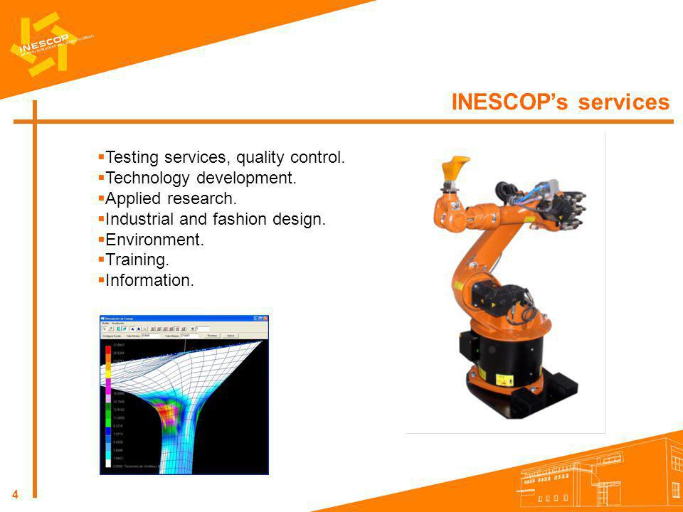 INESCOP's services Testing services, quality control.