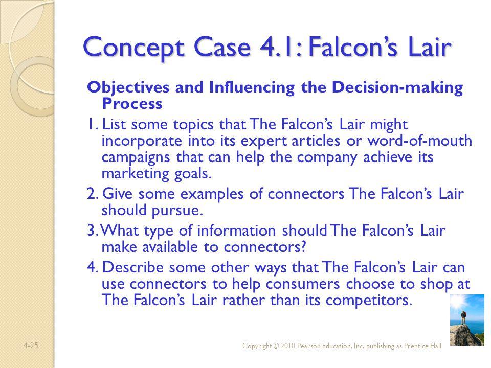 Concept Case 4.1: Falcon's Lair