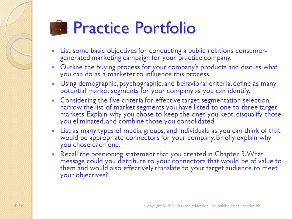 Practice Portfolio List some basic objectives for conducting a public relations consumer- generated marketing campaign for your practice company.