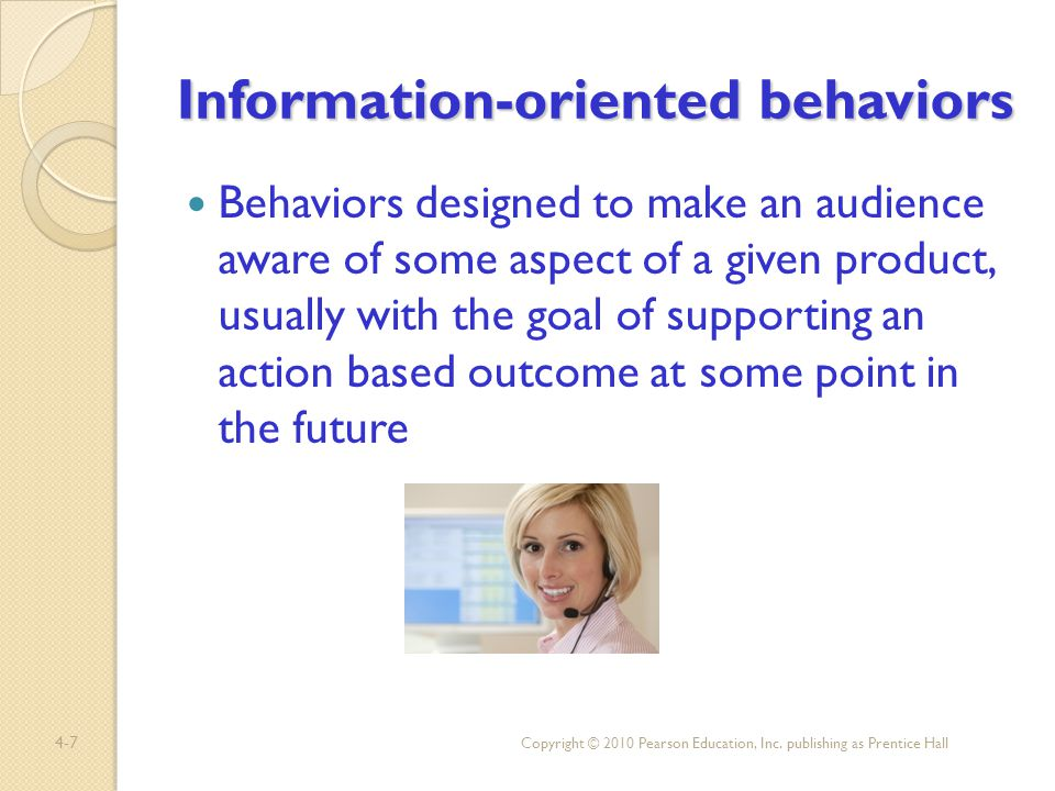 Information-oriented behaviors