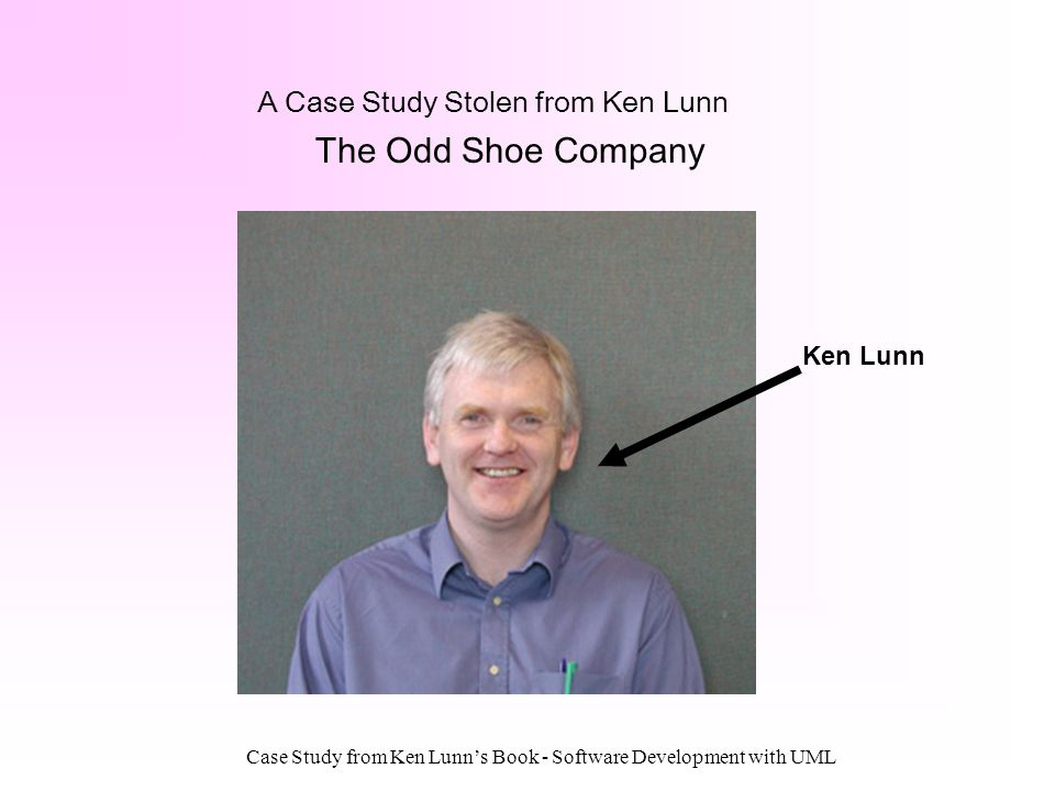 A Case Study Stolen from Ken Lunn