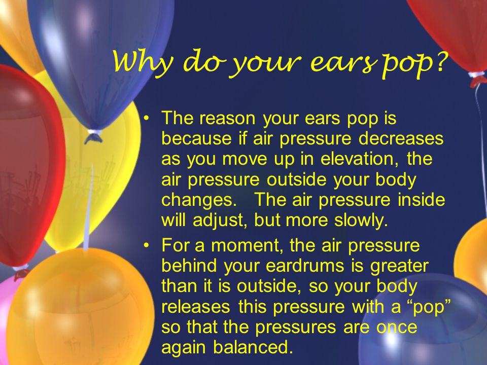 Why do your ears pop